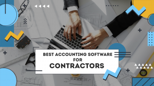 Best Accounting Software For Contractors