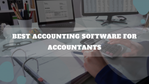Best Accounting Software For Accountants
