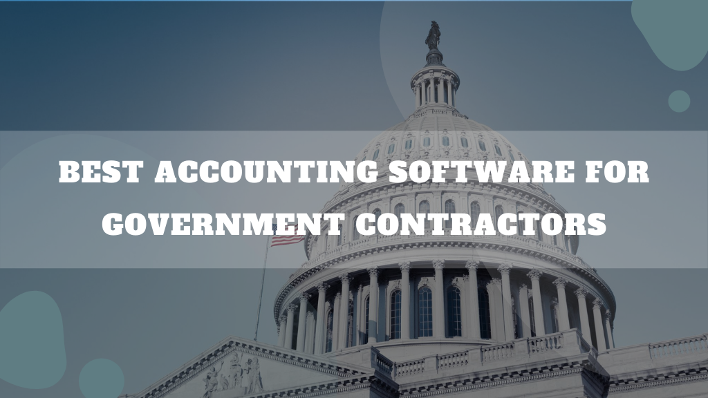 Accounting Software For Government Contractors