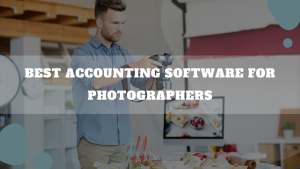 Best Accounting Software For Photographers