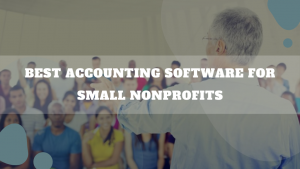 Best Accounting Software For Small Nonprofits