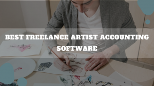Best Freelance Artist Accounting Software