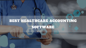 Best Healthcare Accounting Software