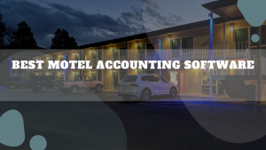 Best Motel Accounting Software