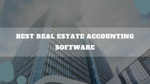 Accounting Software for Real Estate Agents and Brokers