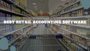 Best Retail Accounting Software