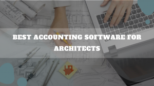 Best Accounting Software For Architects