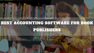 Best Accounting Software For Book Publishers