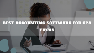 Best Accounting Software For CPA Firms