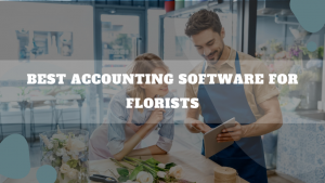 Best Accounting Software For Florists