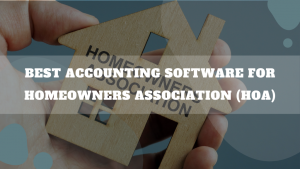 Best Accounting Software For Homeowners Association (HOA)