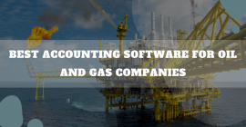 Accounting Software For Oil And Gas Companies