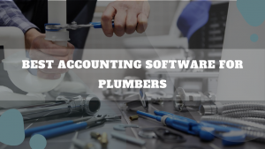 Best Accounting Software For Plumbers