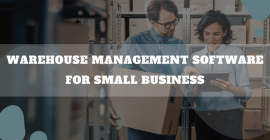 Warehouse Management Software For Small Business